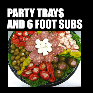 Party Trays & 6′ Subs – Enjoy one of our signature trays and subs for your next party or event