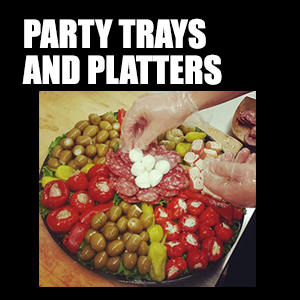 Party Trays, Platters & Packages – Enjoy one of our signature trays and platters for your next party or event